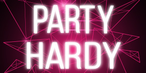 5. PARTY HARDY