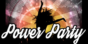 4. POWER PARTY