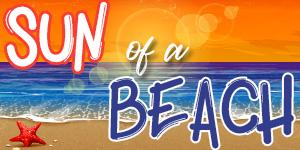 3. SUN OF A BEACH